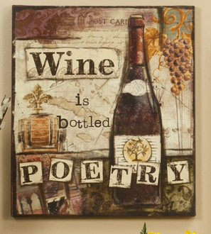 Giftcraft mdf w canvas wall plaque wine is like poetry for Gift craft home decor