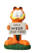 "Garfield ""Will Weed for Food"" garden statue."