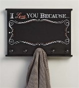 Chalk Talk, 5-Hook Wall Plaque, I Love you Because...