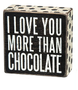 Primitives by Kathy Box Sign, I Love You More Than Chocolate