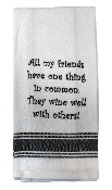Wine Well With Others, Kitchen Towel