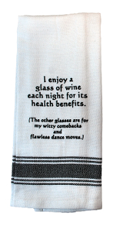 I Enjoy A Glass Of WIne Each Night, Kitchen Towel