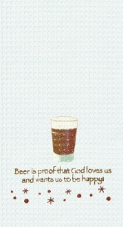 Kitchen Towel, Beer Is Proof that God Loves us