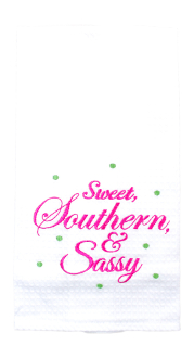 "18X27"" Kitchen Towel, Sweet, Southern, & Sassy"
