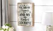 Gift Craft Wood and Burlap You Are My Favorite Hello Wall Sign