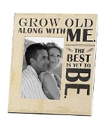 "Gift Craft ""Grow Old Along with Me"" Frame"