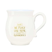 Coffee Mug, There's No Place Like Home, Except Grandma's