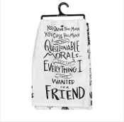 Primitives by Kathy Friendship Dish Towel - You Drink Too Much