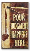 Burlap Wall Sign, Pour Judgement