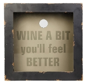 Wine A Bit You'll Feel Better Wood And Glass Cork Holder Sign