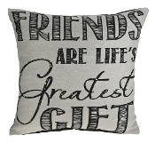 Friends Are Life's Greatest Gift, Throw Pillow