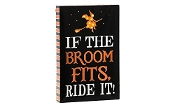 "Halloween Canvas Sign Witch Riding Broom ""If the Broom Fits Ride"