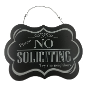 No Soliciting Black and White Novelty Sign