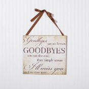 Adams and Co Novelty Sign, Goodbyes are not forever