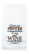 Give Me Coffee For the Things I Can Change, Kitchen Towel