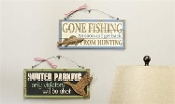Hunting and Fishing Novelty Signs, Available in 2 Designs