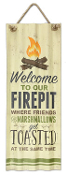 Welcome To Our Firepit Hanging Novelty Sign