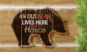 An Old Bear Lives Here, With His Honey, Novelty Sign