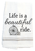 Life Is a Beautiful Ride Kitchen Towel