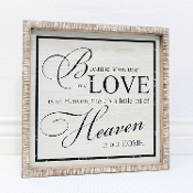 "14"" x 14"" x 1.5"" wooden sign (BECAUSE SOMEONE WE LOVE)"