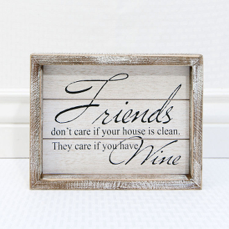 "7"" x 9"" x 1.5"" wooden sign (FRIENDS ONLY CARE IF YOU HAVE WINE )"