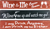 Wine Sayings Sign, 3 Designs