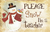 Let It Snow Teacher Wall Sign