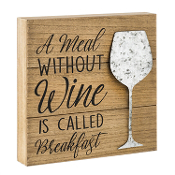 A Meal Without Wine, 12x12 Wood Wall Decor